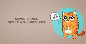 not-apologize