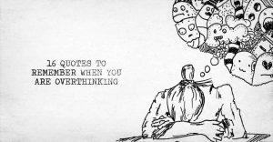 overthinking-111