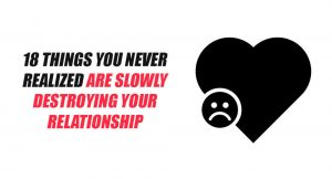 things-slowly-destroying-relationship