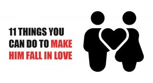 make-him-fall-love