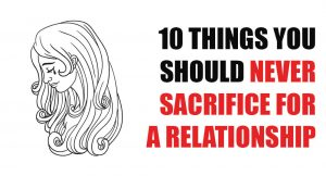 things-never-sacrifice-relationship