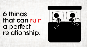 things-ruin-perfect relationship
